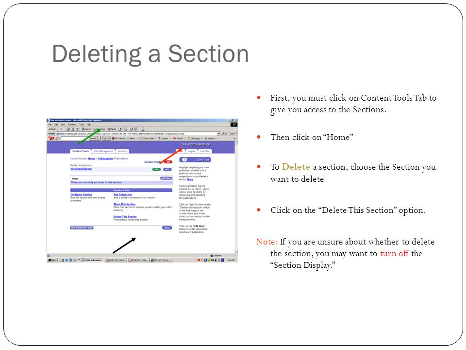 Deleting a Section First, you must click on Content Tools Tab to give you access to the Sections.