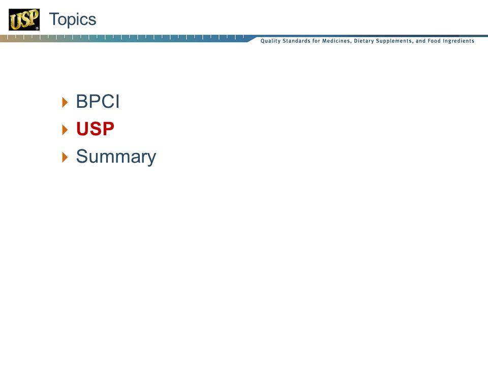  BPCI  USP  Summary Topics