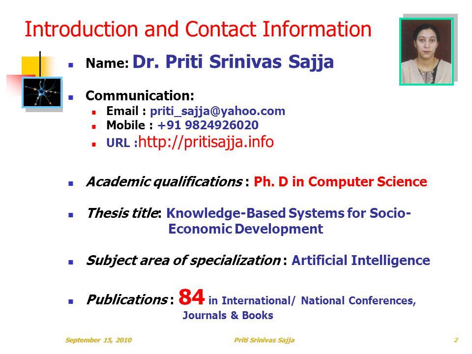 Priti Srinivas Sajja Introduction and Contact Information Name: Dr.