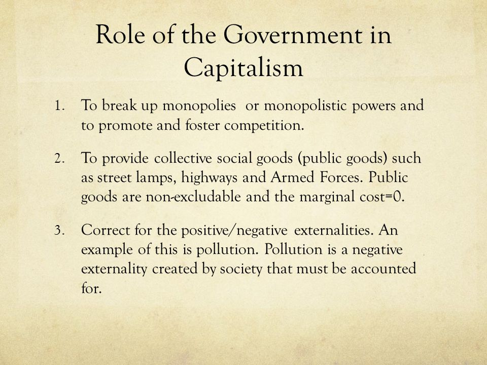 Role of the Government in Capitalism 1.