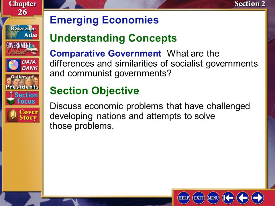 Section 2 Introduction-2 Emerging Economies Understanding Concepts Comparative Government What are the differences and similarities of socialist governments and communist governments.