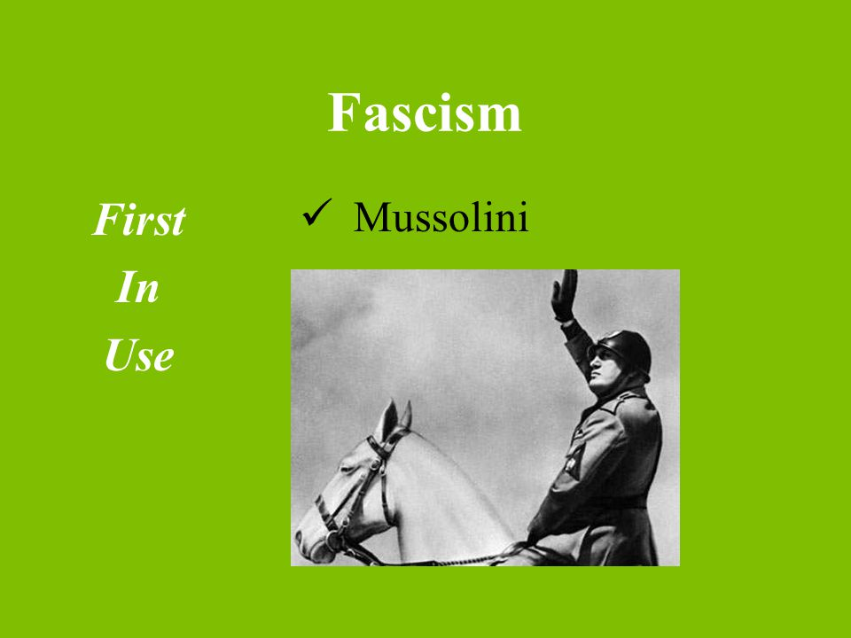 First In Use Mussolini