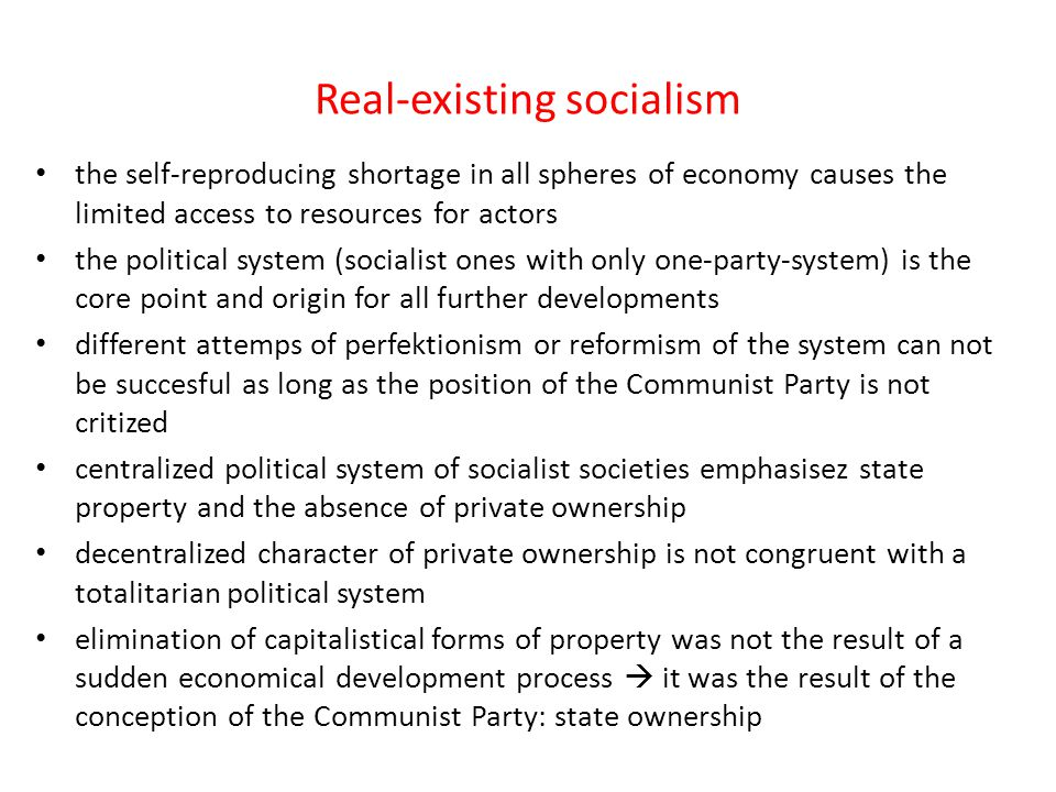 Real-existing socialism the self-reproducing shortage in all spheres of economy causes the limited access to resources for actors the political system