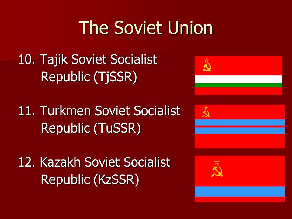The Soviet Union 13.Estonian Soviet Socialist Republic (ESSR) Republic (ESSR) 14.
