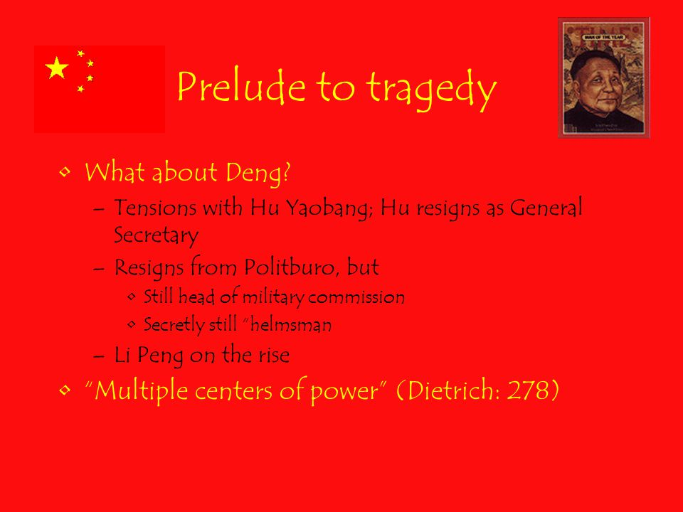 Prelude to tragedy What about Deng.