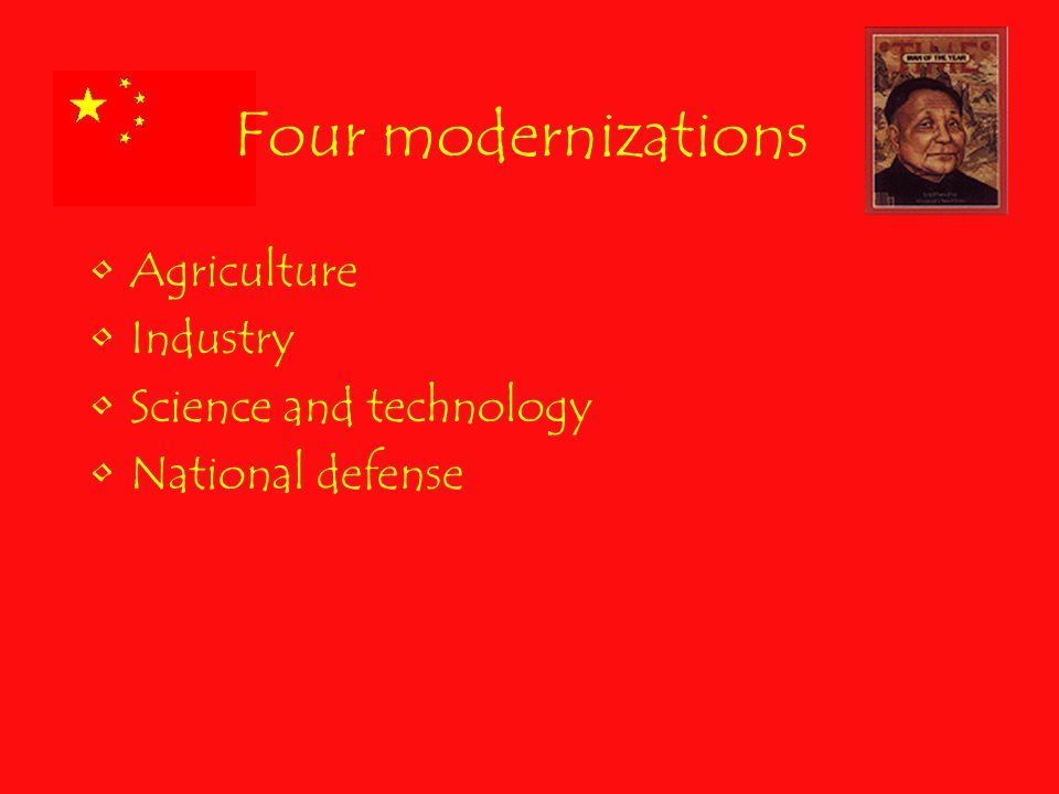 Four modernizations Agriculture Industry Science and technology National defense