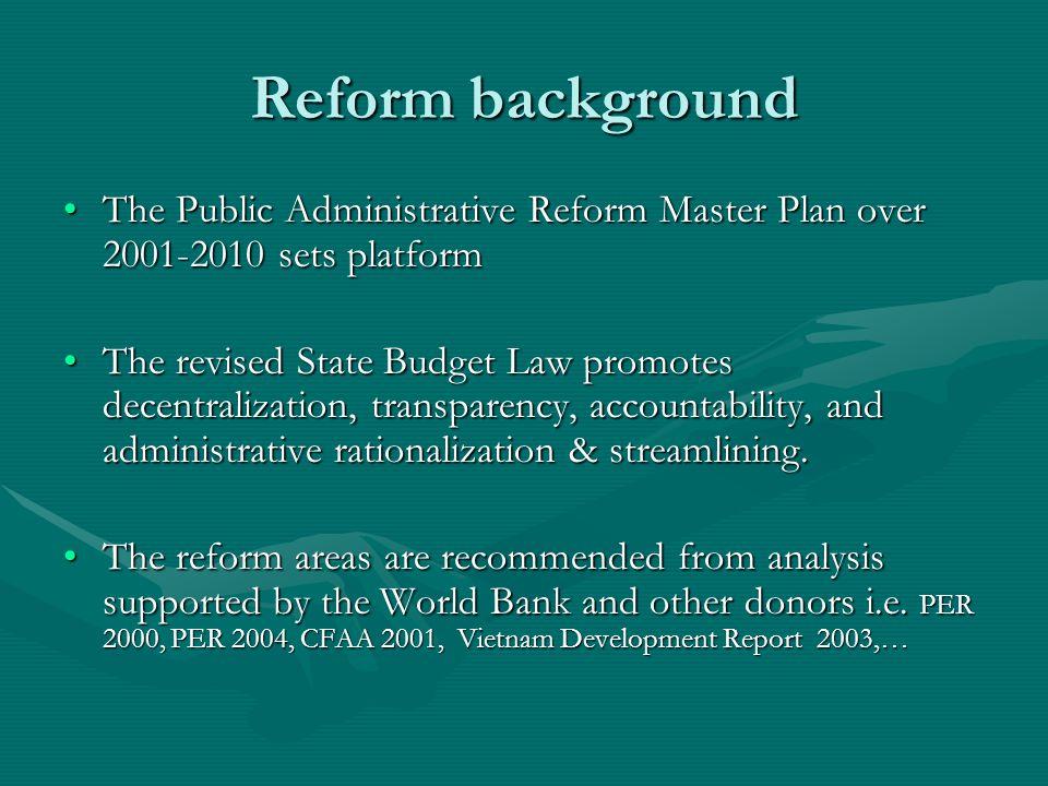 Reform background The Public Administrative Reform Master Plan over 2001-2010 sets platformThe Public Administrative Reform Master Plan over 2001-2010