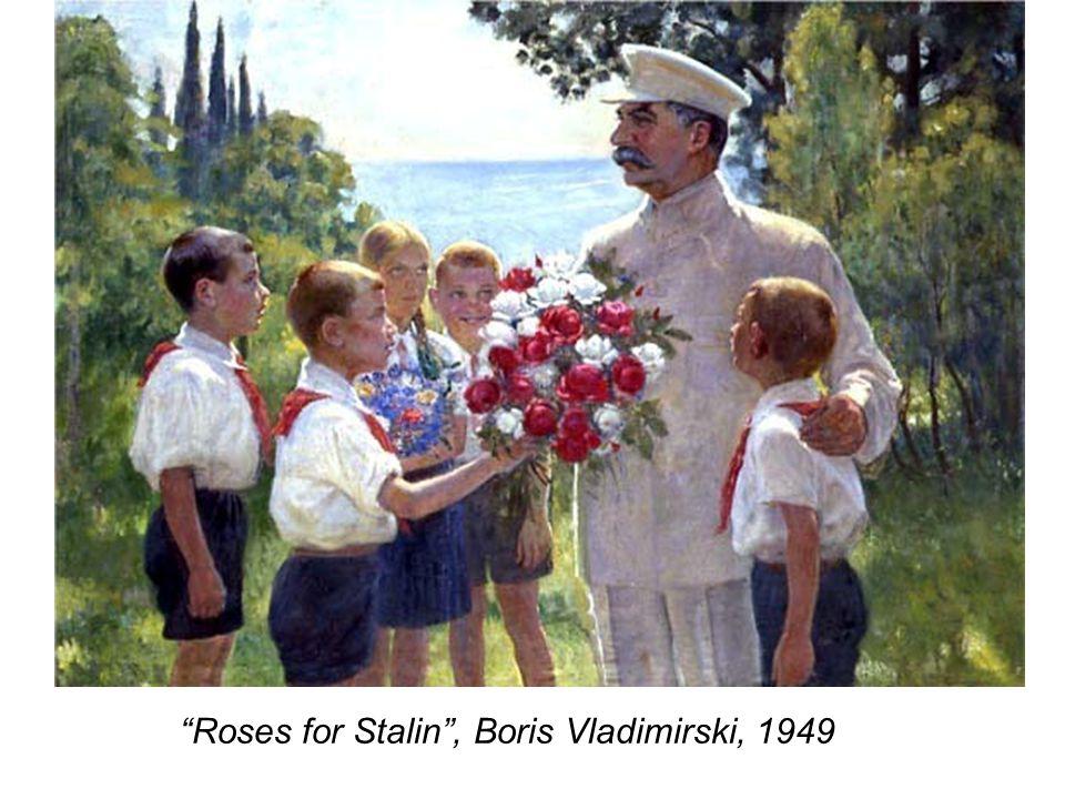 Roses for Stalin , Boris Vladimirski, 1949