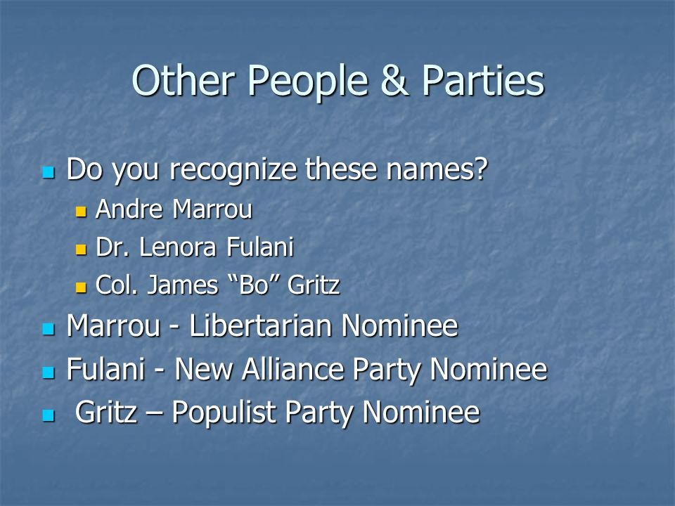 Other People & Parties Do you recognize these names.