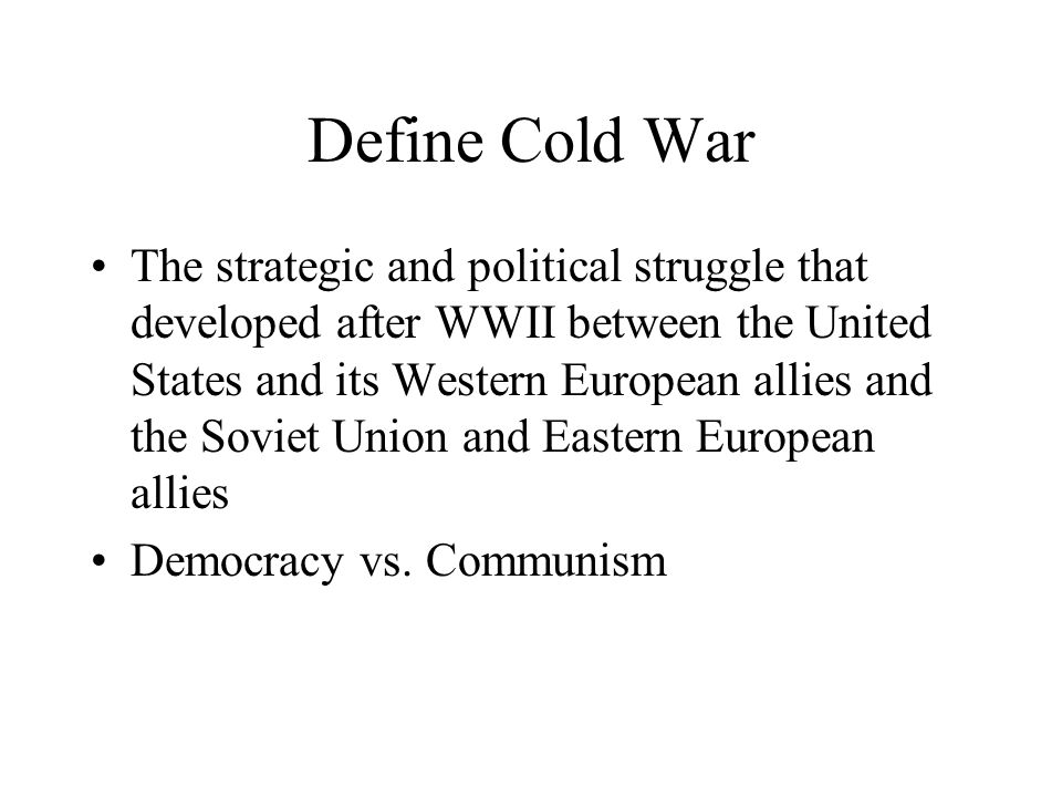 The Cold War 1945-1990 US vs Union of Soviet Socialist Republics