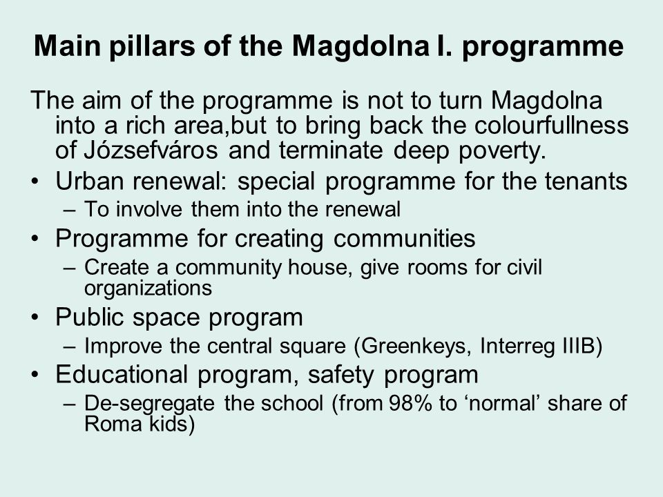 Main pillars of the Magdolna I.