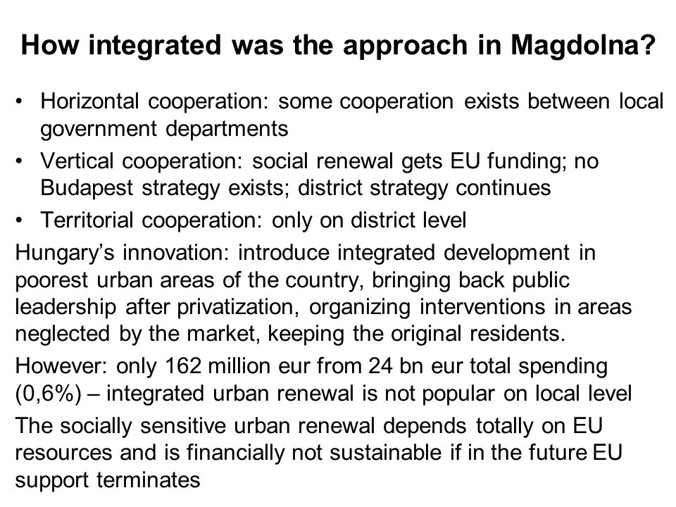 How integrated was the approach in Magdolna.