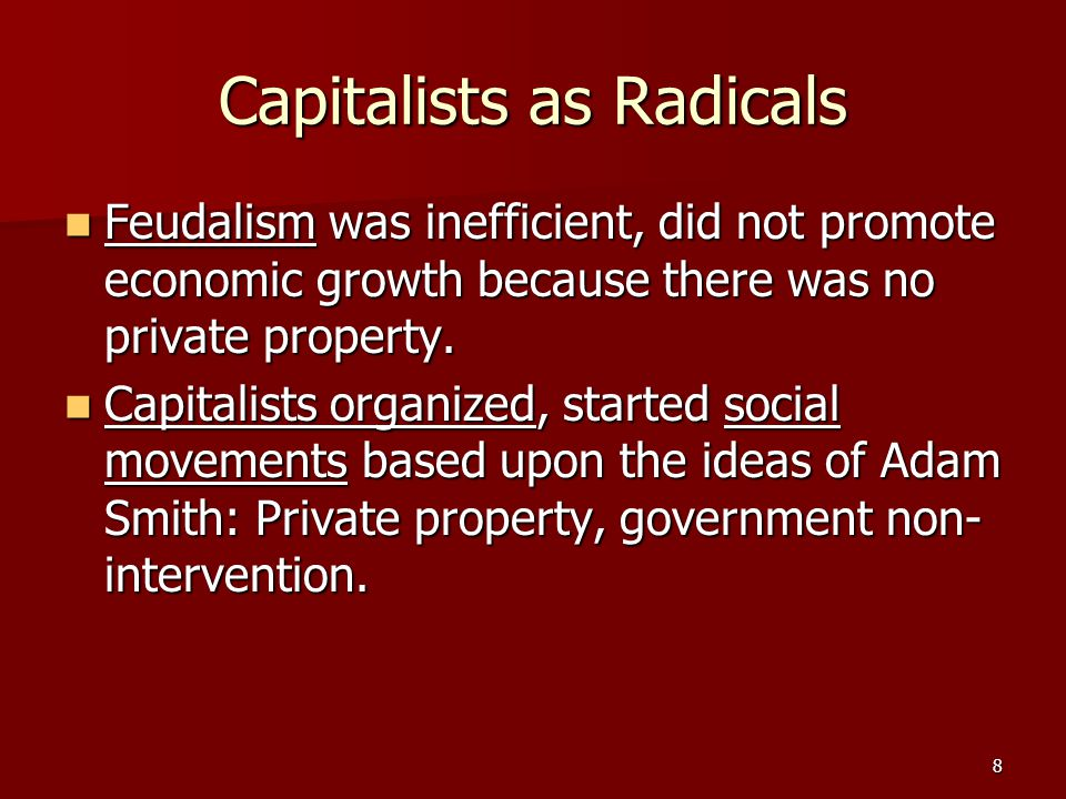 9 Late 19 th and Early 20 th Century Changes to capitalism as a result of criticism.