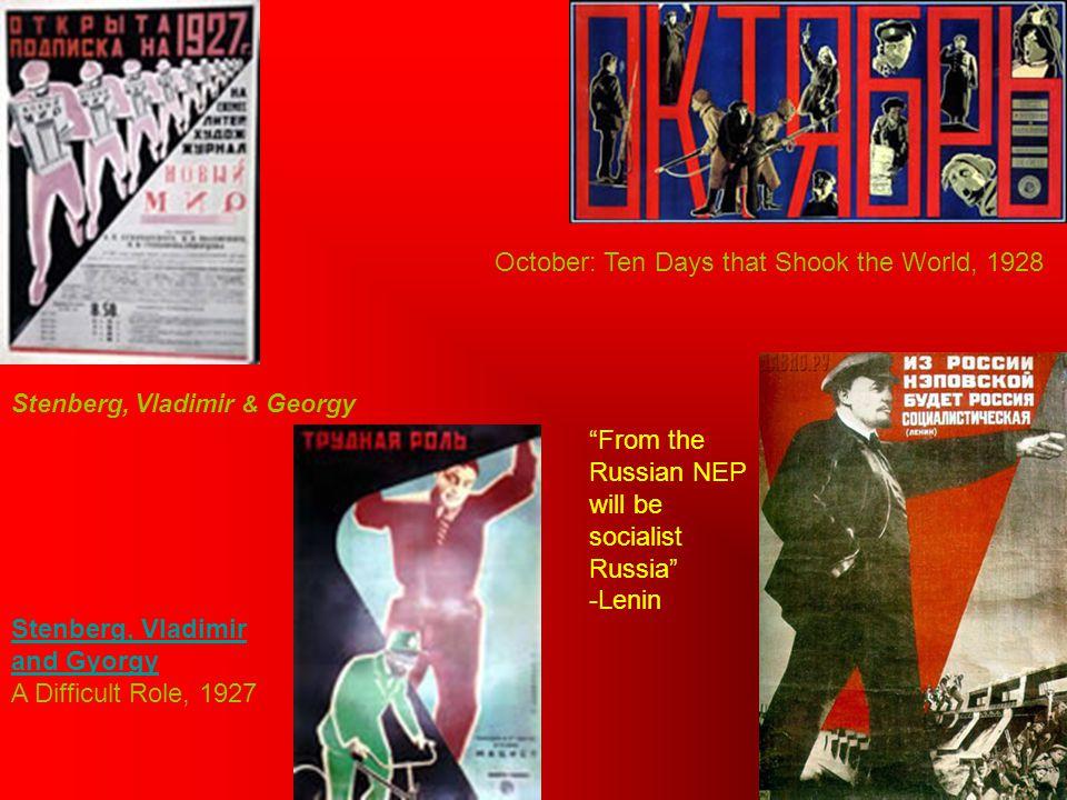 Stenberg, Vladimir and Gyorgy Stenberg, Vladimir and Gyorgy A Difficult Role, 1927 October: Ten Days that Shook the World, 1928 Stenberg, Vladimir & G