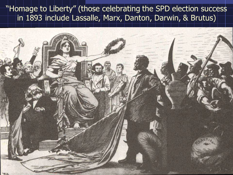 Homage to Liberty (those celebrating the SPD election success in 1893 include Lassalle, Marx, Danton, Darwin, & Brutus)