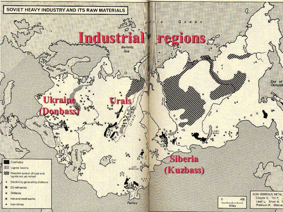 Ukraine (Donbass) Urals Siberia (Kuzbass) Industrial regions Ukraine (Donbass) Urals Siberia (Kuzbass)