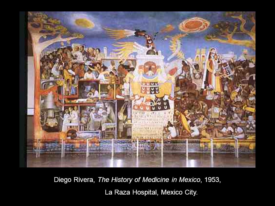 Diego Rivera, The History of Medicine in Mexico, 1953, La Raza Hospital, Mexico City.