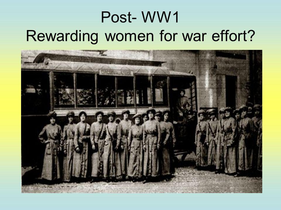 Post- WW1 Rewarding women for war effort?