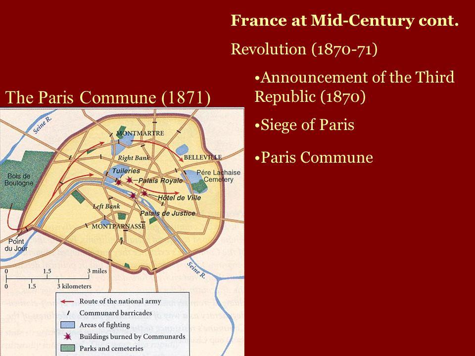 The Paris Commune (1871) France at Mid-Century cont.