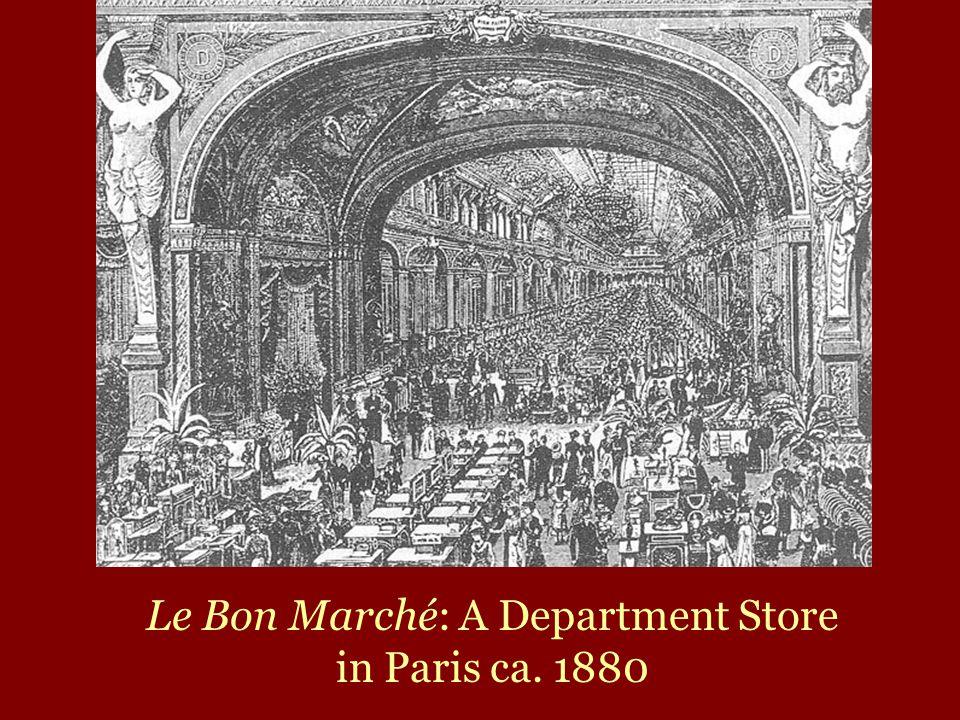 Le Bon Marché: A Department Store in Paris ca. 1880