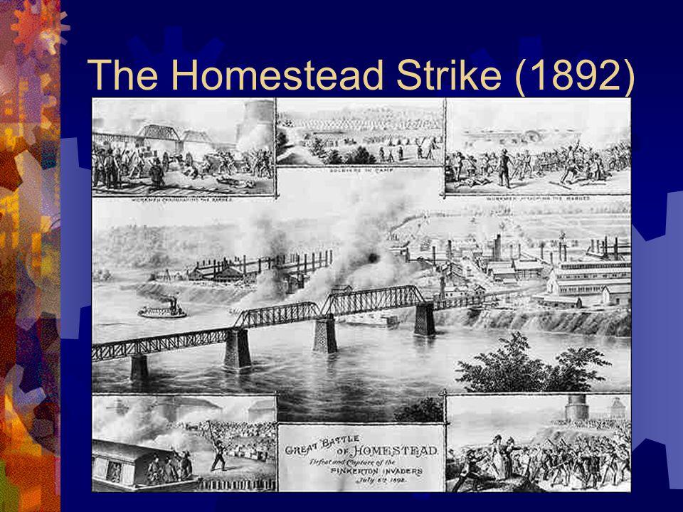 The Homestead Strike (1892)