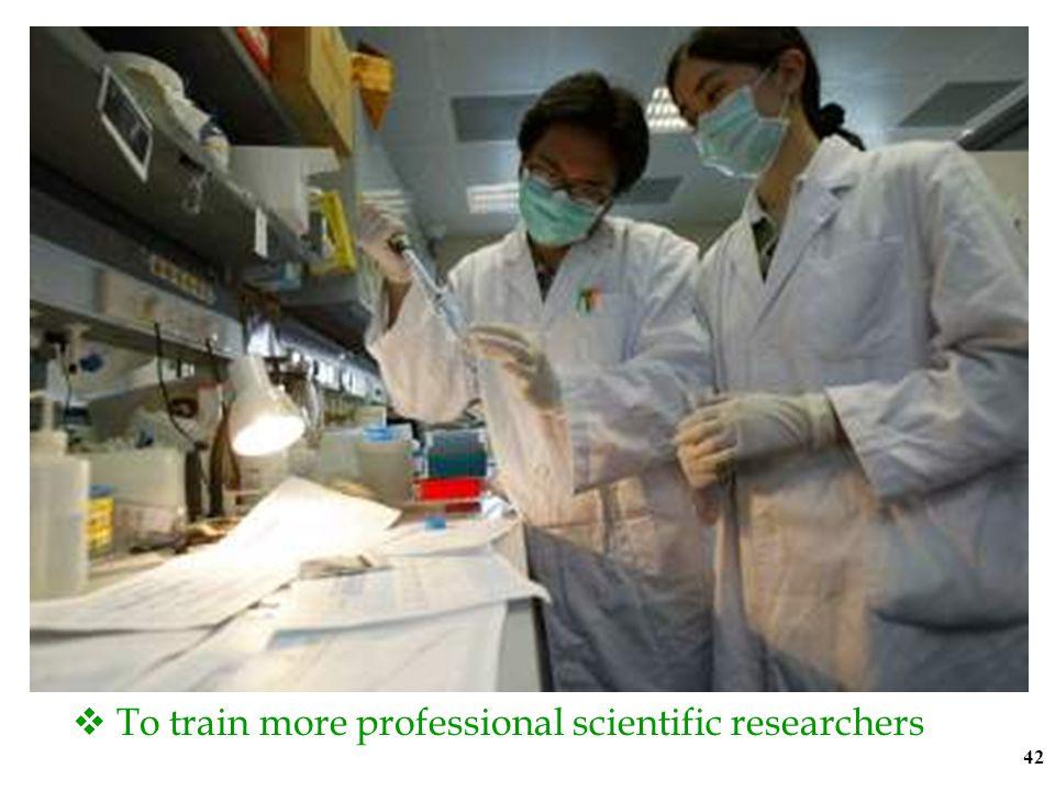 41 (d) Scientific and Technological Modernization Policies towards scientific and technological modernization  To re-organize scientific research ins