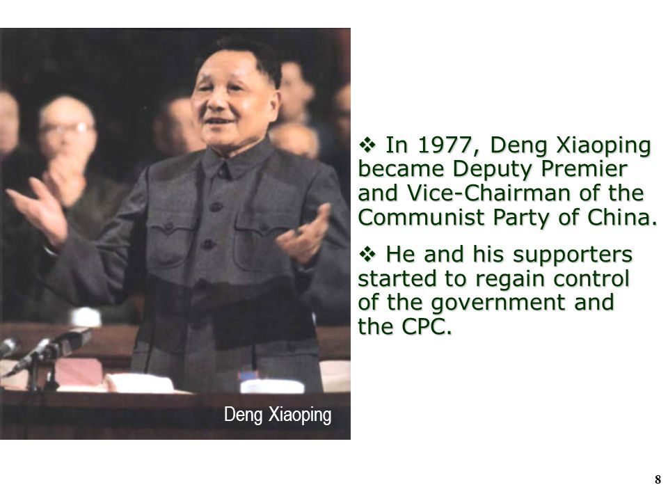 7 Socialism with Chinese Characteristics A.Return of Deng and beginning of a new era In 1977, Deng resumed/ rehabilitated After the death of Zhou. In
