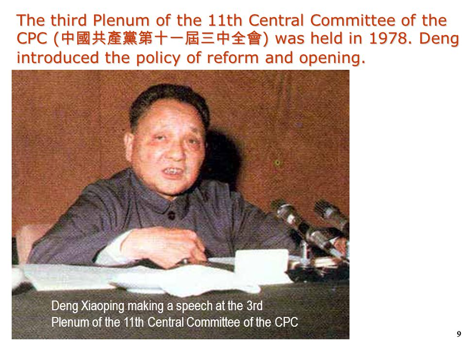 8  In 1977, Deng Xiaoping became Deputy Premier and Vice-Chairman of the Communist Party of China.