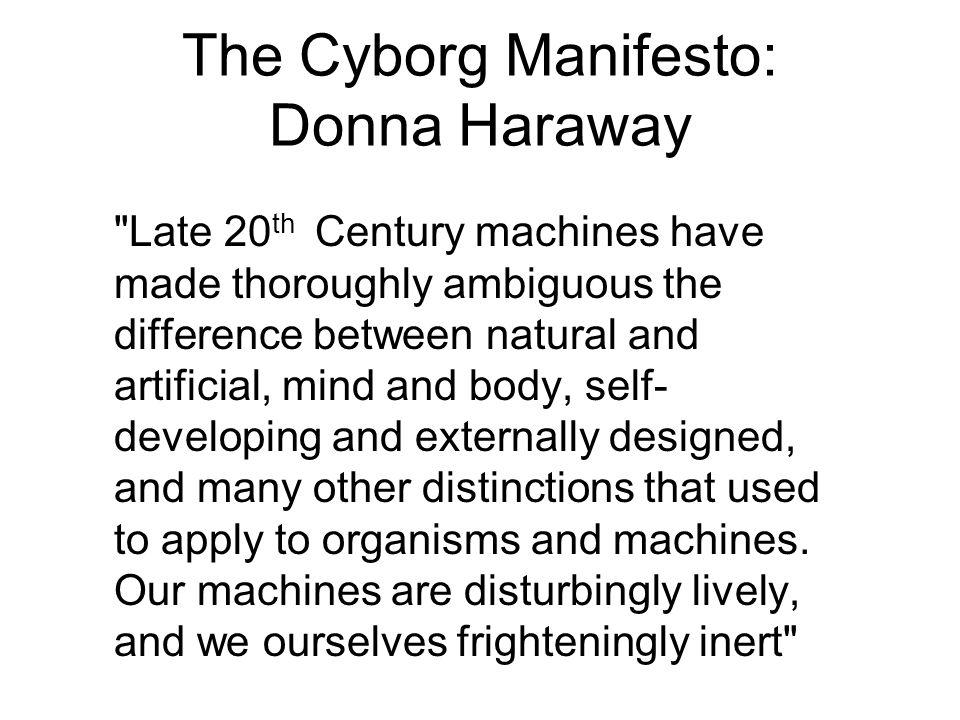 The Cyborg Manifesto: Donna Haraway