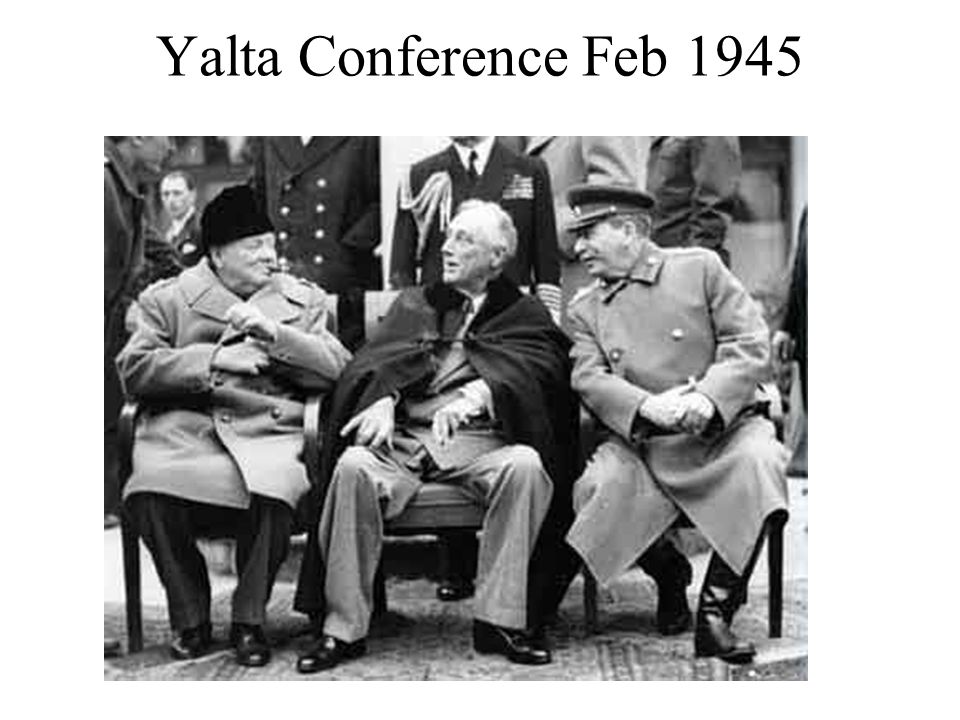 Before the end of the World War II, Stalin, Churchill and Roosevelt met at Yalta to plan what should happen when the war ended.