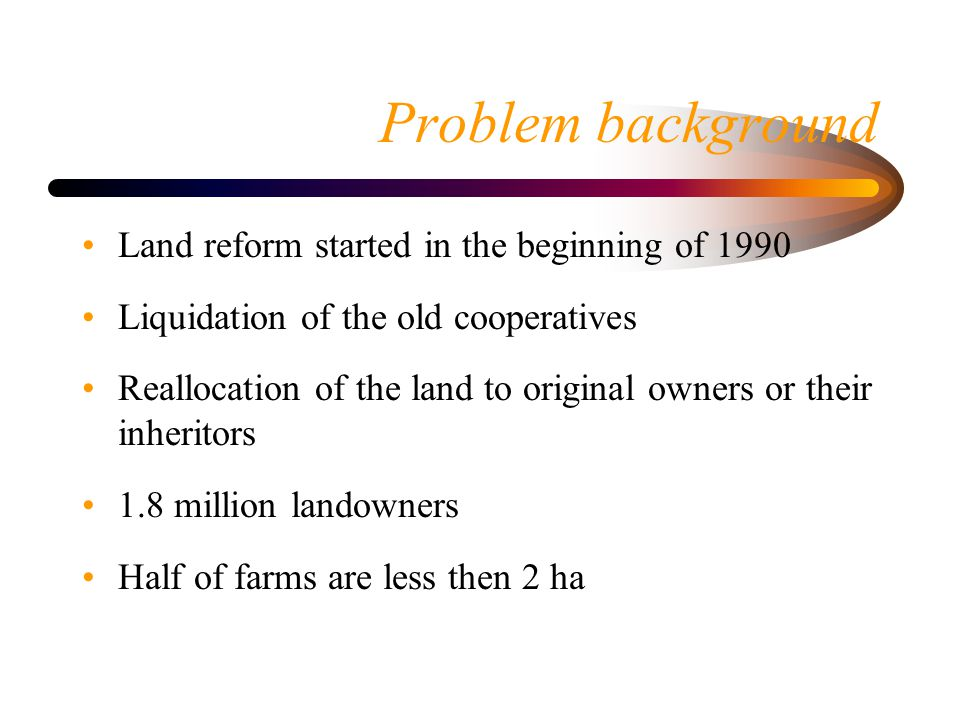 Proposition and research hypothesis Main proposition: Agricultural reform has led to land fragmentation and the current land transactions further deepened the problem.