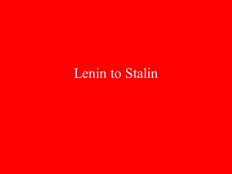 Lenin to Stalin