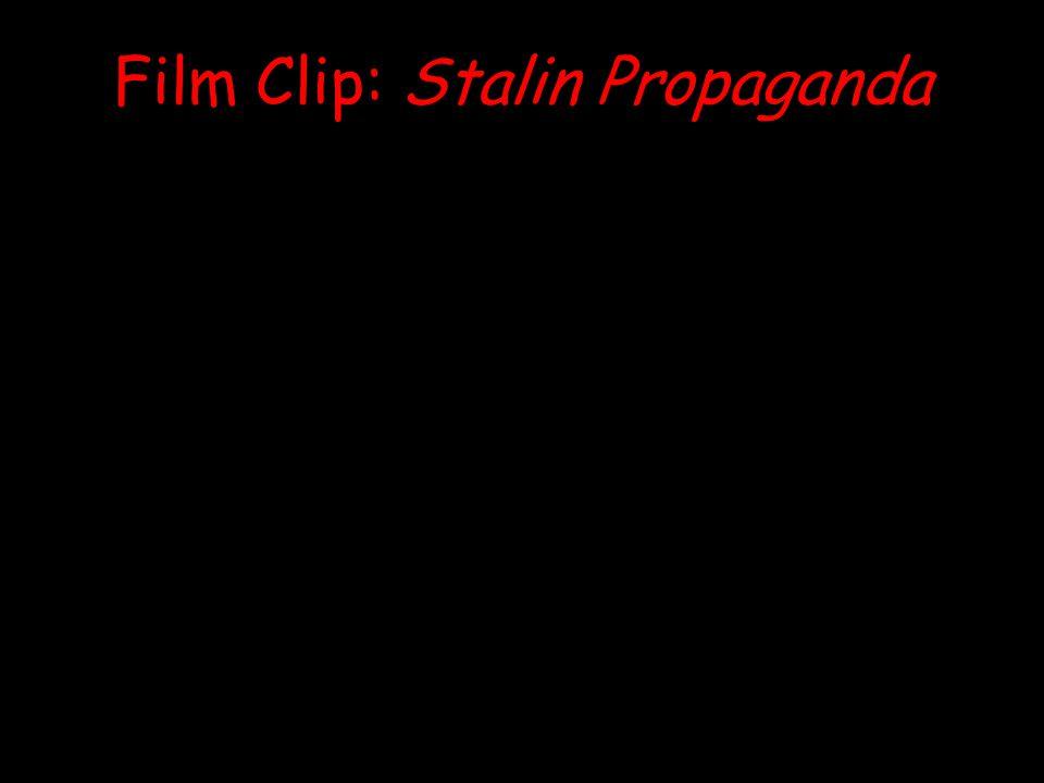 Film Clip: Stalin Propaganda