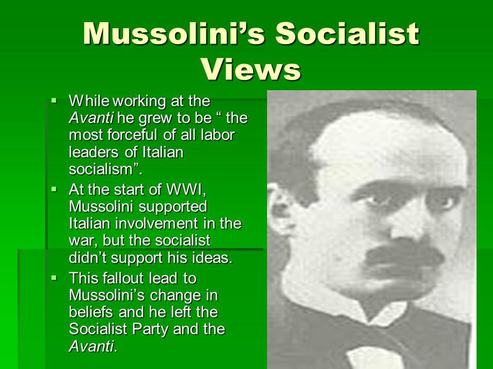 The Origin of Fascism  After leaving the Avanti, he developed a new Italian newspaper called I l Popolo d'Italia along with the pro-war group Fasci d'Azione Rivoluzionaria in November, 1914.