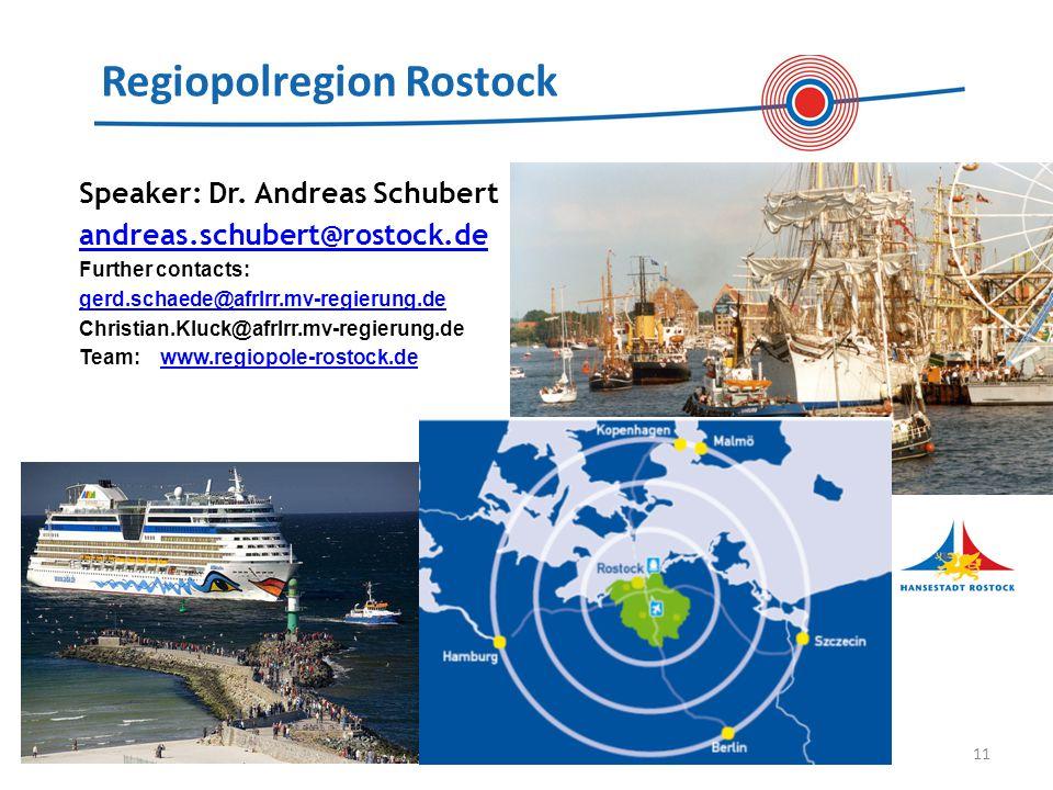 Regiopolregion Rostock 11 Speaker: Dr.