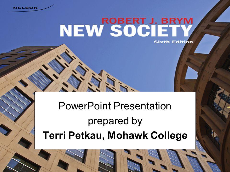 PowerPoint Presentation prepared by Terri Petkau, Mohawk College