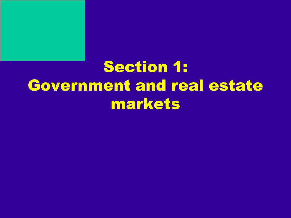 Section 1: Government and real estate markets