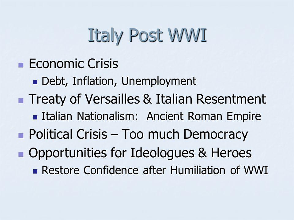 I will restore Italy's pride and rebuild the great Roman Empire (shakes fist in air).