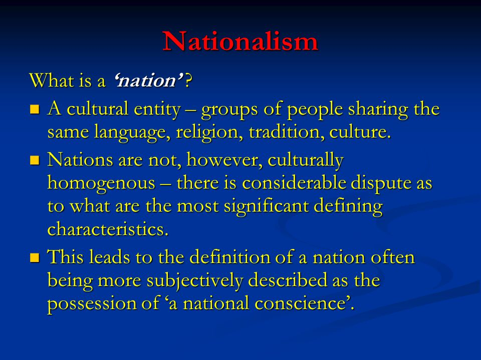Nationalism What is a 'nation' .