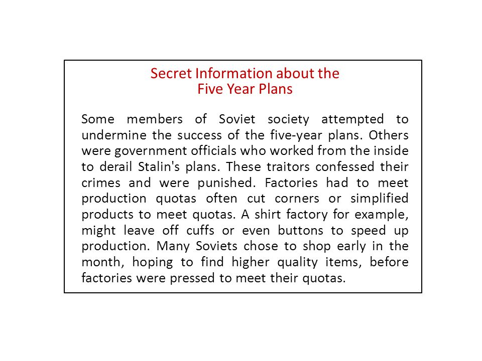 Some members of Soviet society attempted to undermine the success of the five-year plans. Others were government officials who worked from the inside