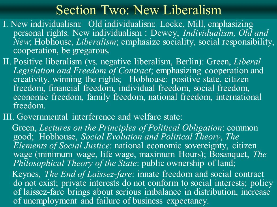 Section Two: New Liberalism I.
