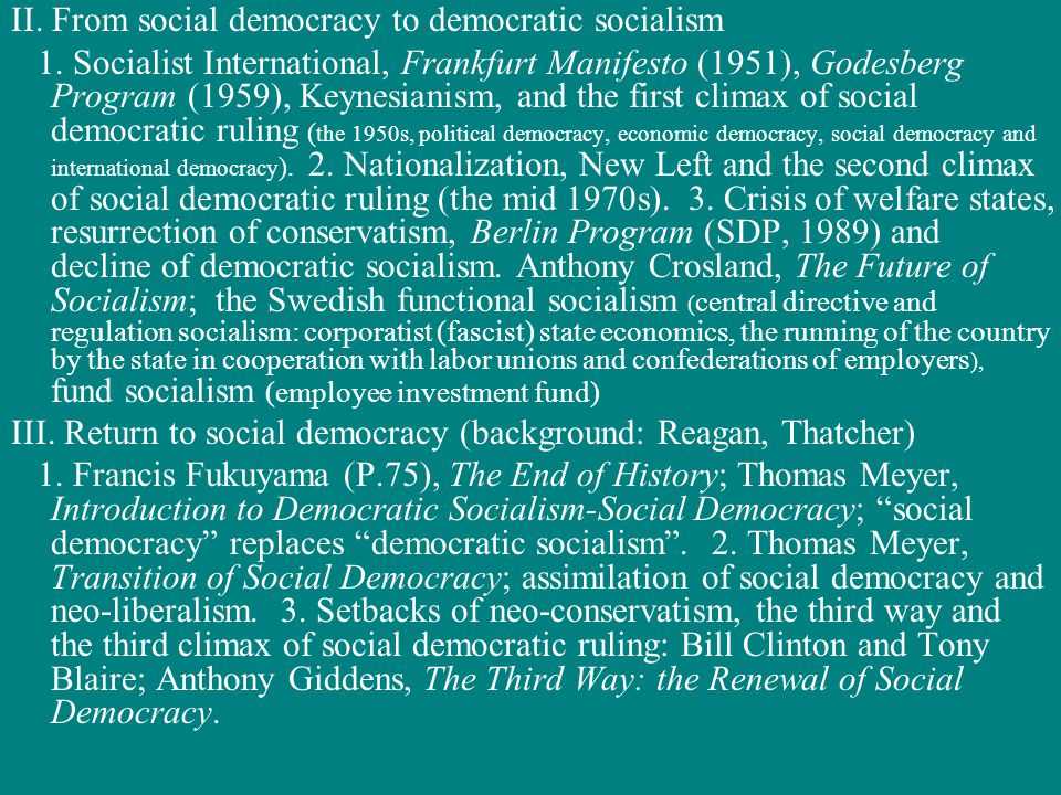 II. From social democracy to democratic socialism 1.