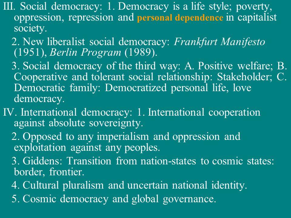 III. Social democracy: 1.
