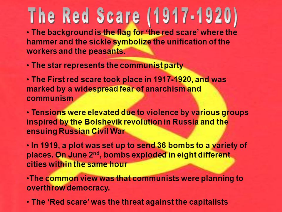 The background is the flag for 'the red scare' where the hammer and the sickle symbolize the unification of the workers and the peasants.