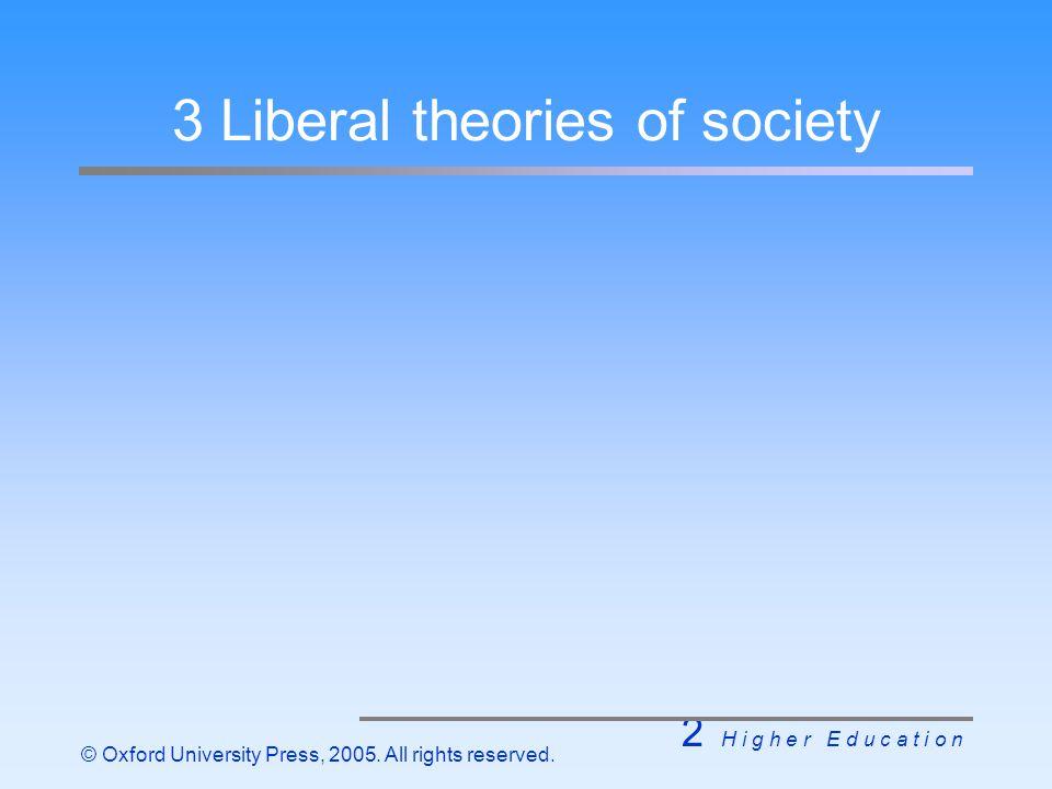 2 H i g h e r E d u c a t i o n © Oxford University Press, 2005.