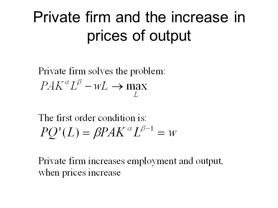 Private firm and the increase in prices of output