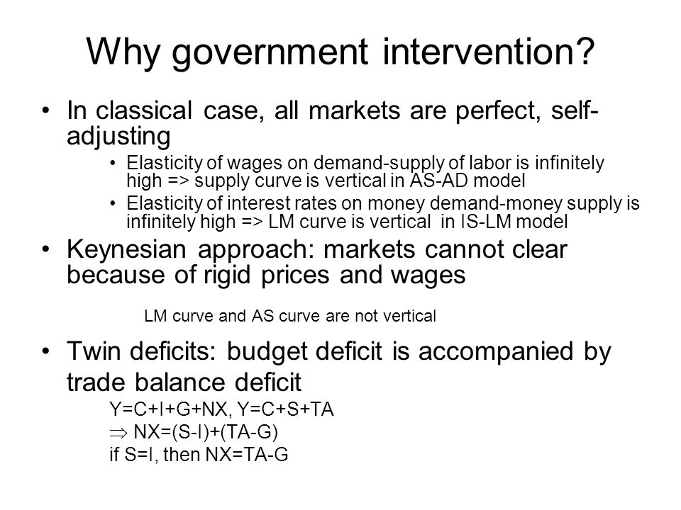 Why government intervention.
