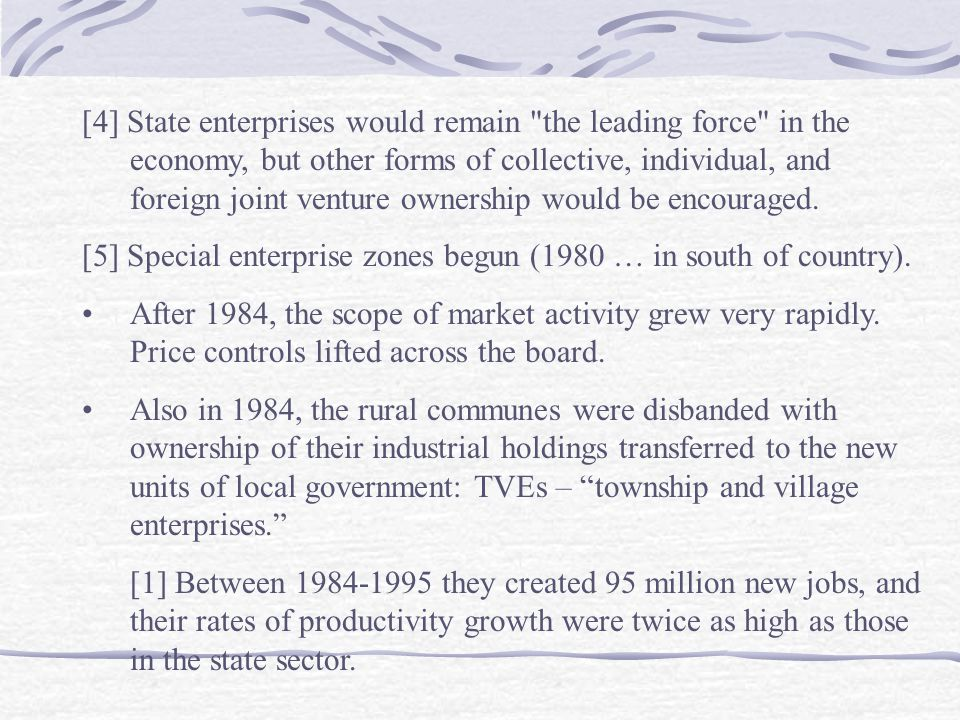 [4] State enterprises would remain