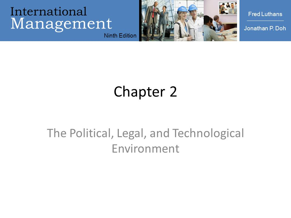 International Management Ninth Edition Luthans   Doh International Management Fred Luthans Jonathan P. Doh Ninth Edition Chapter 2 The Political, Lega