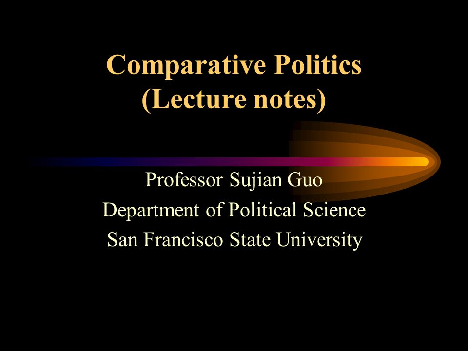 Comparative Political Systems There are many things that can be learned by studying and comparing political systems, such as how governments are structured and how they function, the process through which governments interact with their populations in pursing community goals, how political leaders and the population behave in politics, and how political leaders and the public think about and feel about politics and how their feelings affect their behavior.